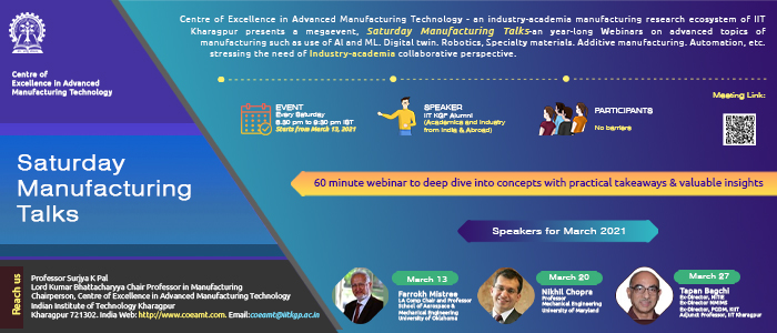 Saturday Manufacturing Talks by CoE in Advanced Manufacturing Technology